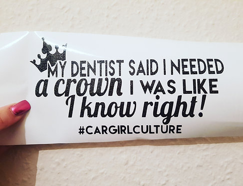 My dentist said... sticker