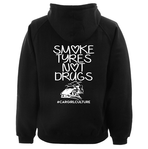 Smoke tyres not drugs hoodie