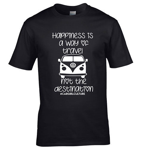 Happiness is a way of travel Tshirt