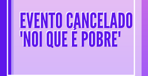 Evento cancelado -  'Nói que é pobre' com Cléber Rosa