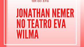tbt do Eva - Jonathan Nemer