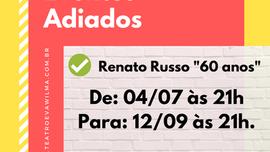 """Evento adiado - Renato Russo """"60 Anos"""""""