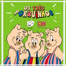 Fim de semana no Eva - Os Três Porquinhos