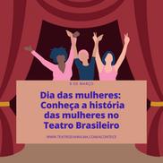 Dia das mulheres   Conheça a história das mulheres no teatro brasileiro