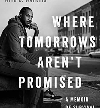 Book Review: Where Tomorrows Aren't Promised- A Memoir Of Survival And Hope. (Carmelo Anthony Story)