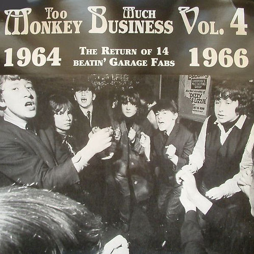 Various–Too Much Monkey Business Vol. 4 (The Return Of 14 Beatin' Garage Fabs
