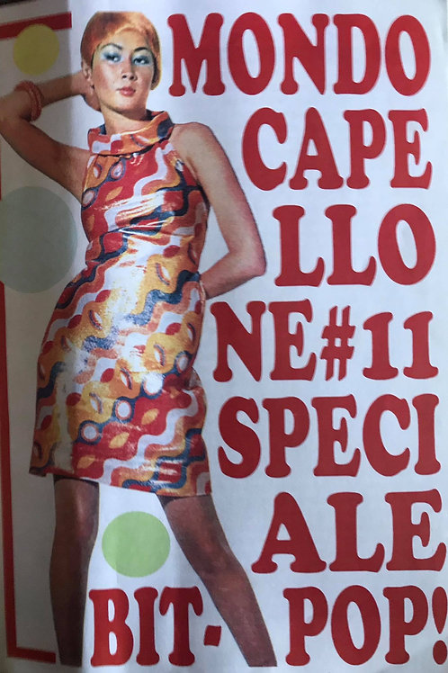 MONDO CAPELLONE #11 Speciale Bit-Pop