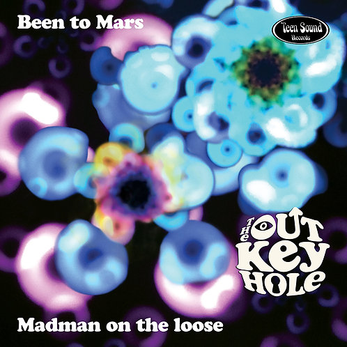 """THE OUT KEY HOLE """"Been To Mars"""" 45"""