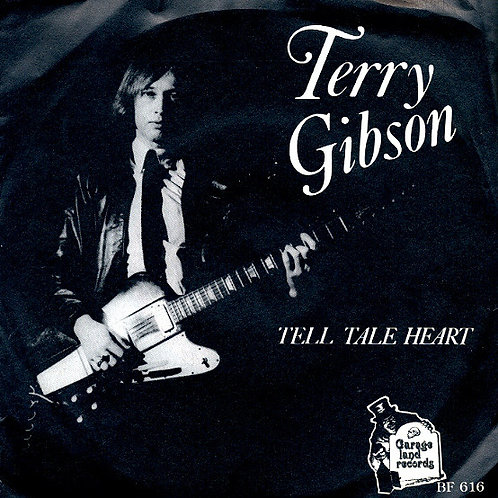 Terry Gibson–Tell Tale Heart 45