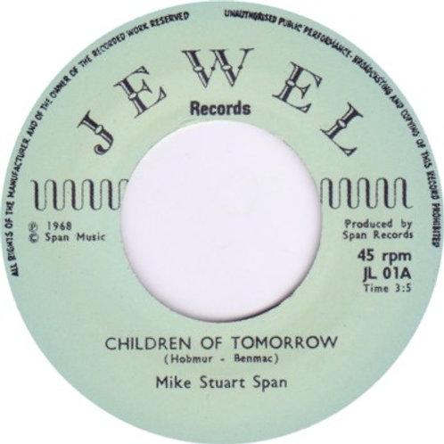 Mike Stuart Span–Children Of Tomorrow