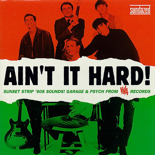 """V/A """"Ain't It Hard!"""" Sundazed LP"""