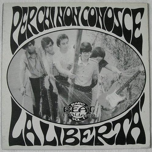 Various–Per Chi Non Conosce La Liberta' (Raro Beat Italiano Vol. 1)