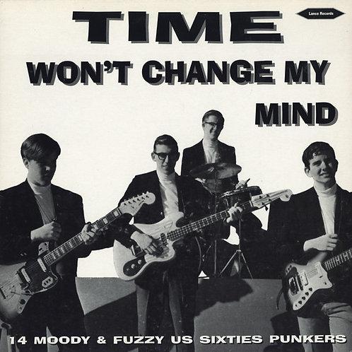 Various–Time Won't Change My Mind LP
