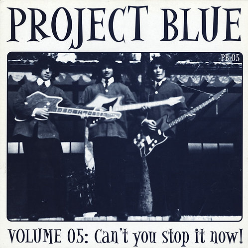Various–Project Blue Volume 05: Can't You Stop It Now! LP