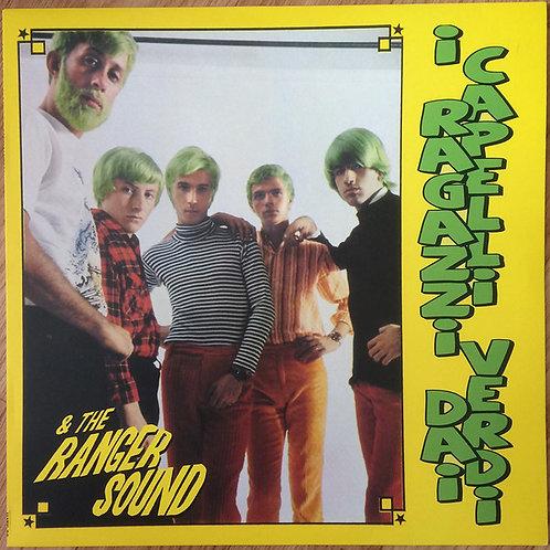 The Ranger Sound/I Ragazzi Dai Capelli Verdi–I Singoli Anni '60 LP