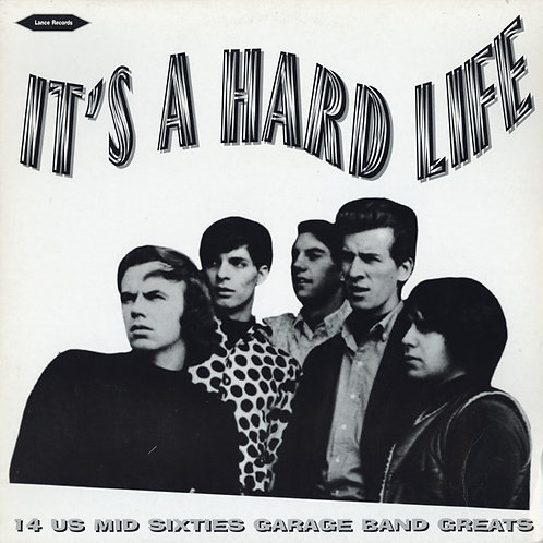 Various–It's A Hard Life LP comp