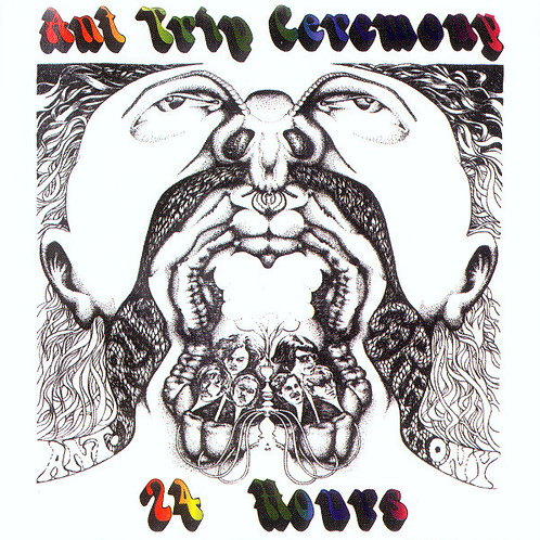 Ant Trip Ceremony–24 Hours CD