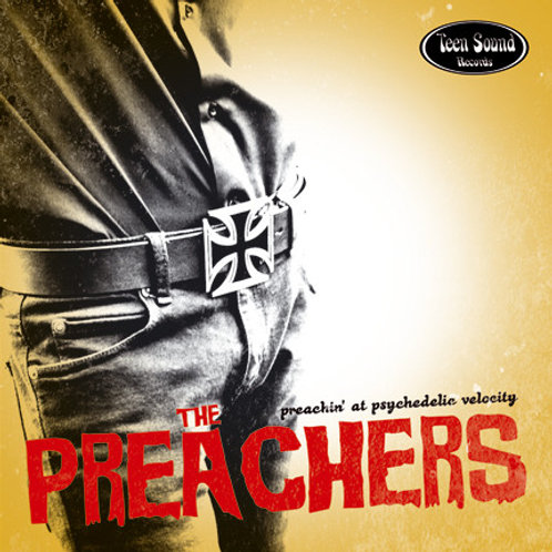 """THE PREACHERS """"Preaching'At Psychedelic Velocity"""" (Teen Sound) CD"""