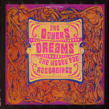 The Others –Dreams - The Woody Pad Recordings LP