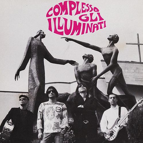 Complesso Gli Illuminati*–Prendi La Chitarra E Prega LP
