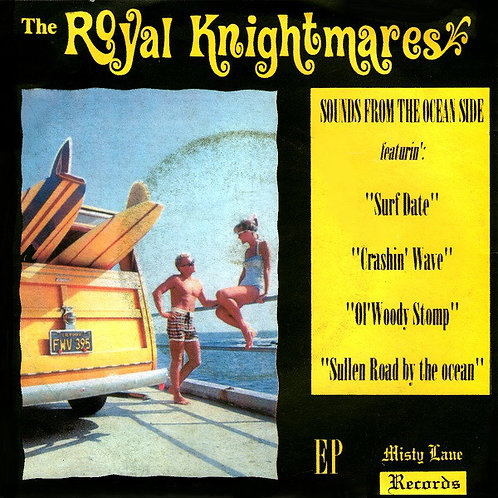 """The Royal Knightmares–Sounds From The Ocean Side! 7"""" EP"""