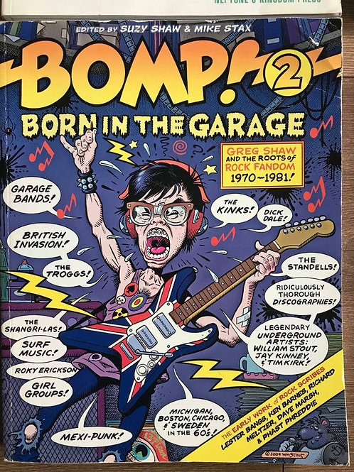 BOMP! 2 BORN IN THE GARAGE (Suzy Shaw/Mike Stax)