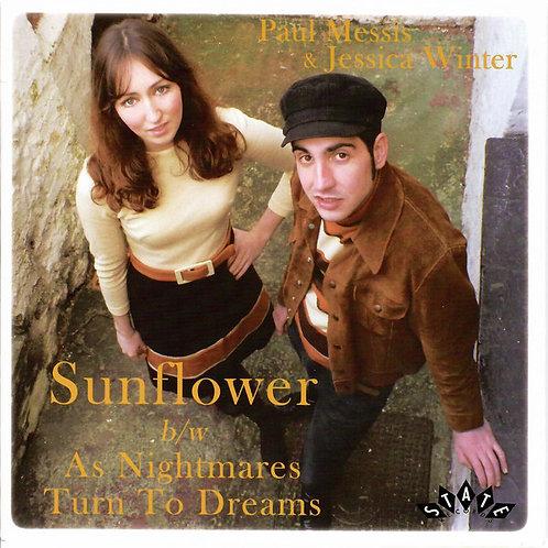 Paul MessisAndJessica Winter–Sunflower b/w As Nightmares Turn To Dreams 45