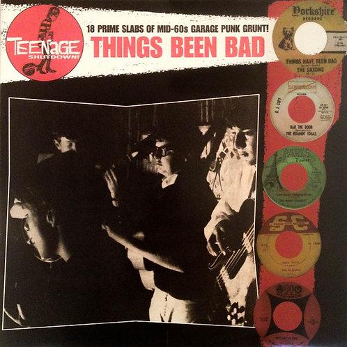 "V/A ""Things Been Bad"" (Teenage Shutdown / Crypt) LP"