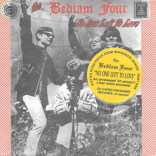 """The Bedlam Four """"No One Left To Love"""" 45"""