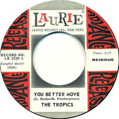 The Tropics –You Better Move 45 reissue