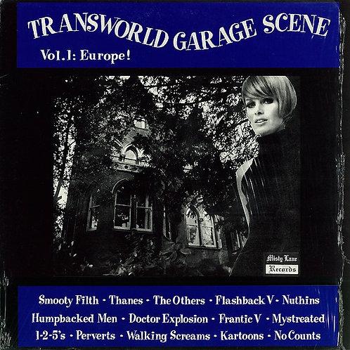 "V/A–""Transworld Garage Scene Vol.1: Europe! "" LP"