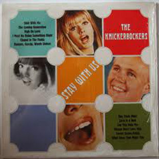 The Knickerbockers–Stay With Us LP