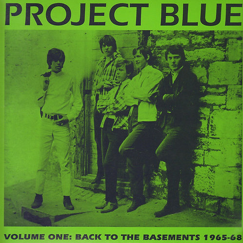 Various–Project Blue Volume One: Back To The Basements 1965-68