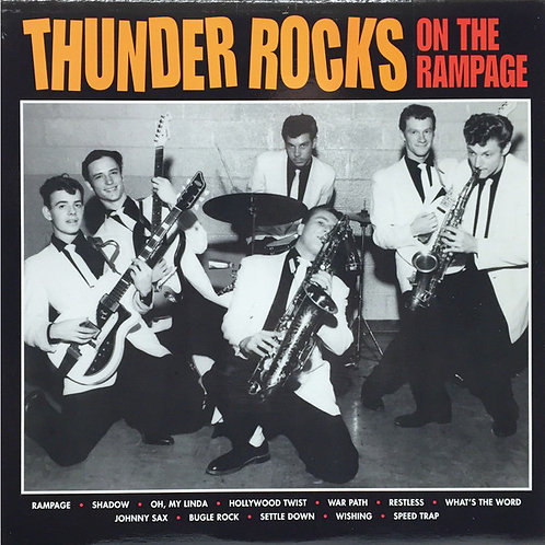 Thunder Rocks–On The Rampage LP