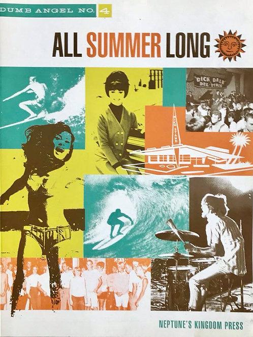 "ALL SUMMER LONG (""The Dumb Angel Gazette #4"")"