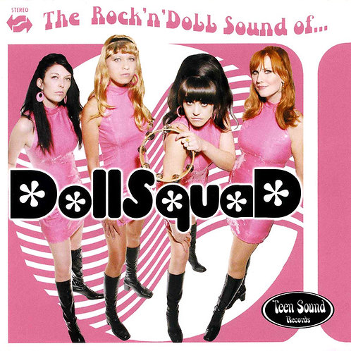 """The DOLLSQUAD """"The rock'n'Doll Sound Of..."""" (Teen Sound) CD"""