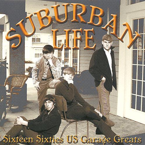 Various–Suburban Life (Sixteen Sixties US Garage Greats) LP