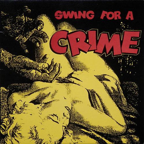 "V/A ""Swing For A Crime"" LP"