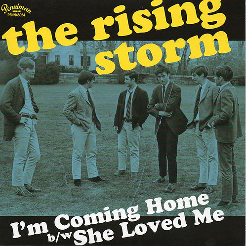 The Rising Storm–I'm Coming Home 45