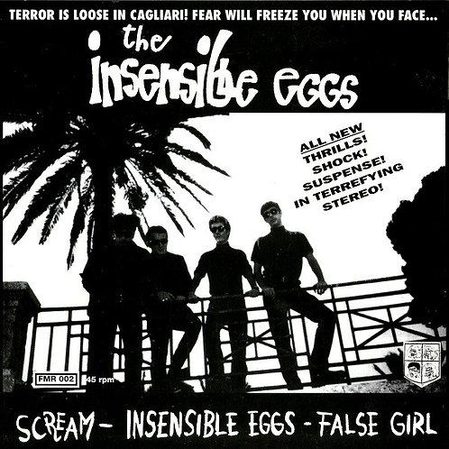 The Insensible Eggs–Scream