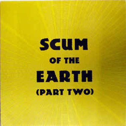 Various–Scum Of The Earth (Part Two) reissue