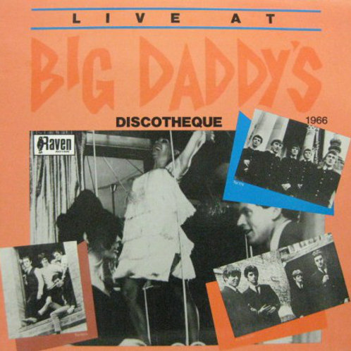 Various–Live At Big Daddy's Discotheque Sixties comp LP