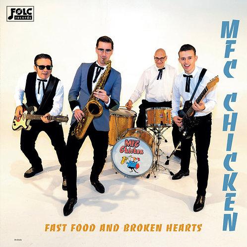 "MFC CHICKEN ""Fast Food & Broken Hearts"" Dirty Water/Folc LP"
