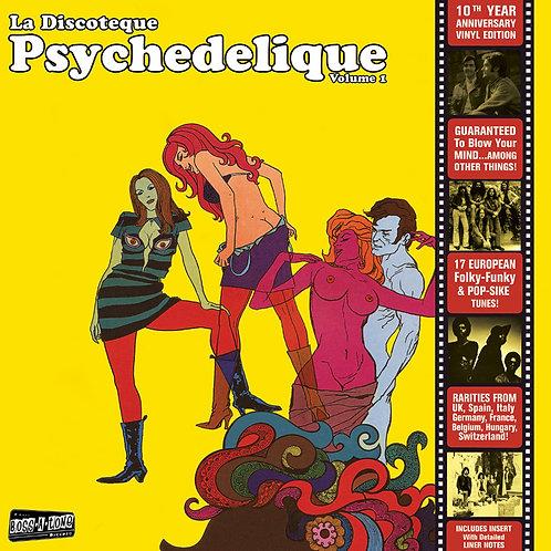 """V/A """"La Discoteque Psychedelique"""" Vol. 1 LP"""