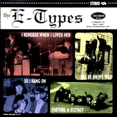 """The E-TYPES–I'll Be On My Way 7"""" EP"""