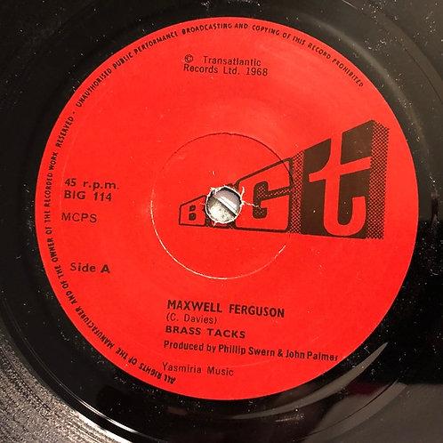 "Brass Tacks – ""Maxwell Ferguson"""