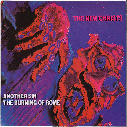 The New Christs–Another Sin / The Burning Of Rome