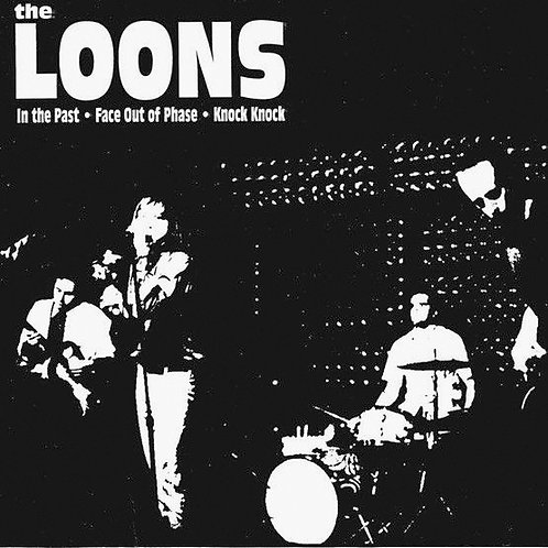 The Loons–In The Past 45