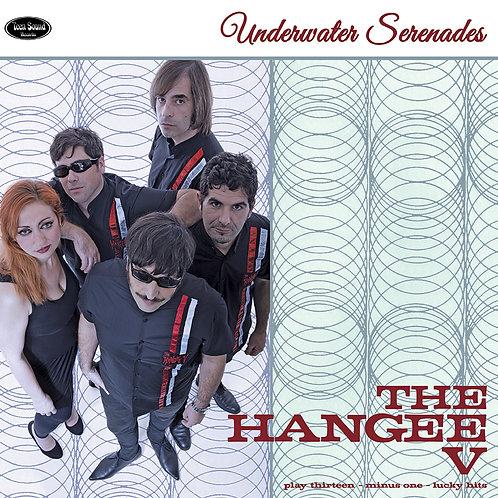 """THE HANGEE V """"Underwater Serenades"""" LP"""