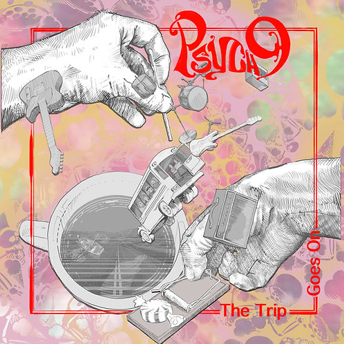 """PSYCH 9 """"The Trip Goes On"""" LP"""
